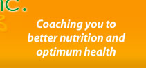 Coaching you to better nutrition and optimum health